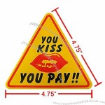You Kiss You Pay Sticker Car Auto Safety Warning Decor